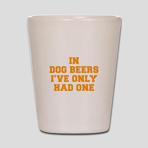 in-dog-beers-FRESH-ORANGE Shot Glass