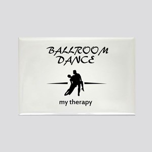 Ballroom Dance my therapy designs Rectangle Magnet