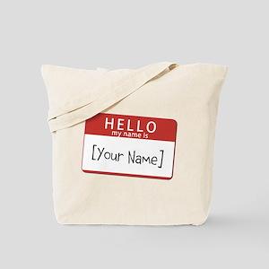 Custom Hello My Name Is Tote Bag