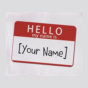 Custom Hello My Name Is Throw Blanket