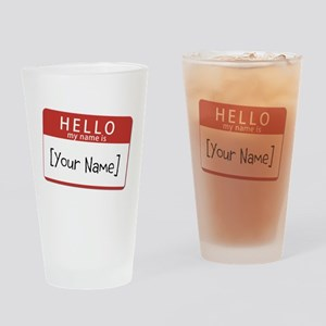 Custom Hello My Name Is Drinking Glass