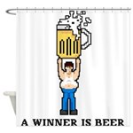A Winner is Beer Shower Curtain