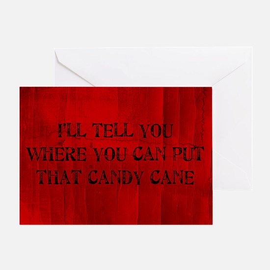 Where You Can Put That Candy Cane Greeting Card