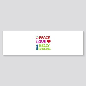Peace Love Belly Dancing Sticker (Bumper)
