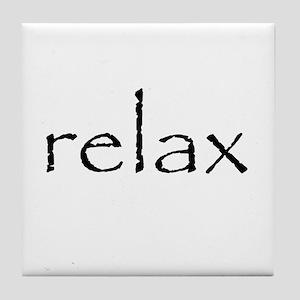 RELAX - Tile Coaster