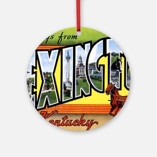 Lexington Kentucky Greetings Ornament (Round)