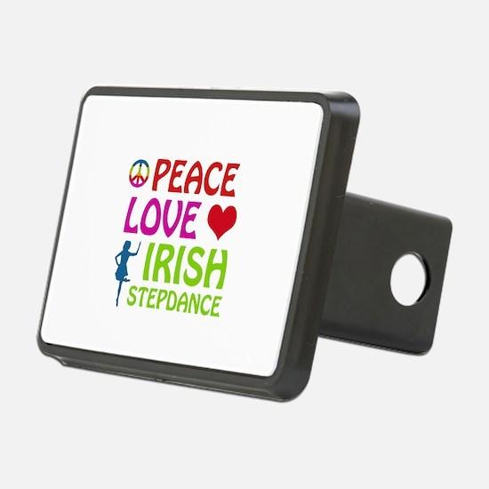 Peace Love Irish Stepdance Hitch Cover
