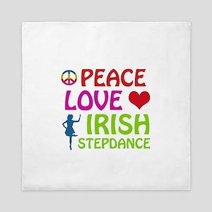 Peace Love Irish Stepdance Queen Duvet
