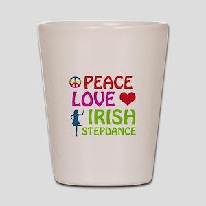 Peace Love Irish Stepdance Shot Glass