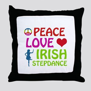 Peace Love Irish Stepdance Throw Pillow