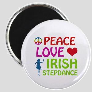 Peace Love Irish Stepdance Magnet