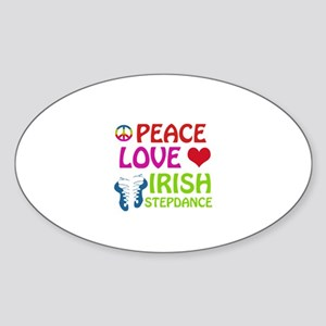 Peace Love Irish Stepdance Sticker (Oval)