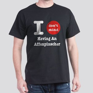 I don't mind... Dark T-Shirt