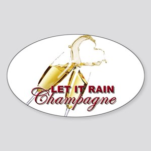 Let It Rain Champagne Sticker