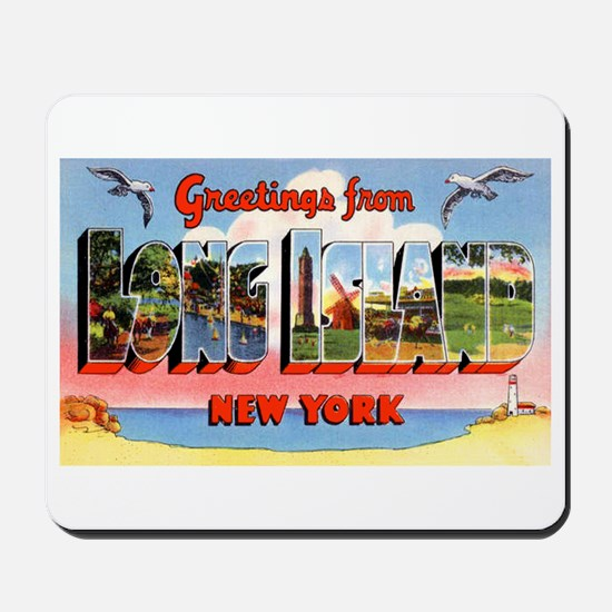 Long Island New York Greetings Mousepad