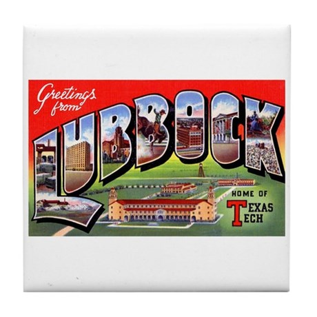 Lubbock Texas Greetings Tile Coaster