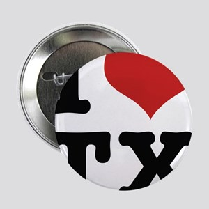 "I love texas 2.25"" Button"