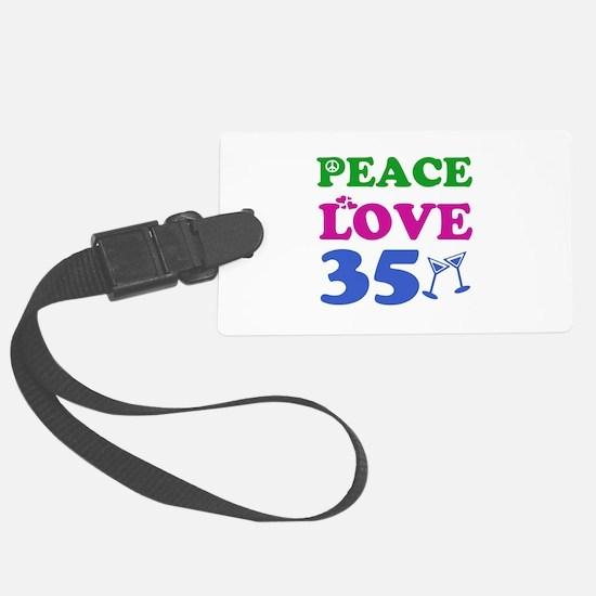 Peace Love 35 Luggage Tag