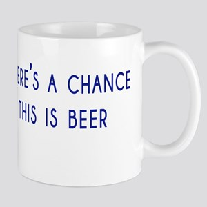 theres a chance this is beer Mug