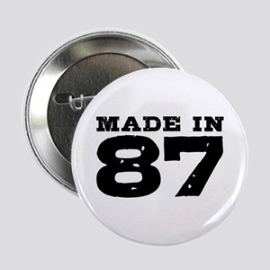 """Made In 87 2.25"""" Button"""