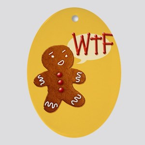 Gingerbread WTF Ornament (Oval)