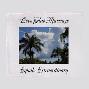 Love Plus Marriage Equals Extraordinary Throw Blan