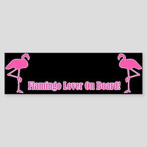 Flamingo Lover On Board Bumper Sticker