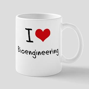 I Love BIOENGINEERING Mug