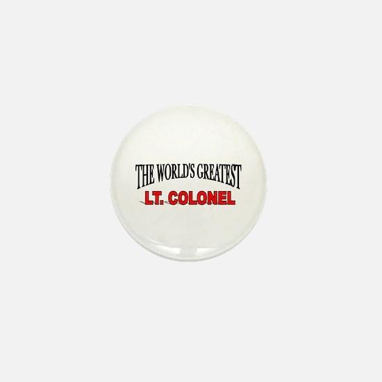 """""""The World's Greatest Lt. Colonel"""" Mini Button"""