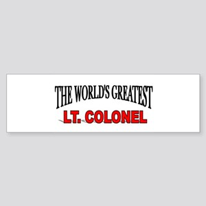 """The World's Greatest Lt. Colonel"" Sticker (Bumper"