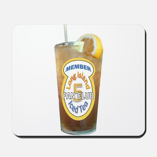 Long Island Iced Tea Fan Club Member Mousepad