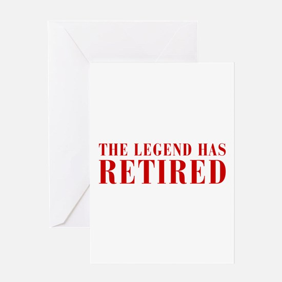 legend-has-retired-BOD-BROWN Greeting Card