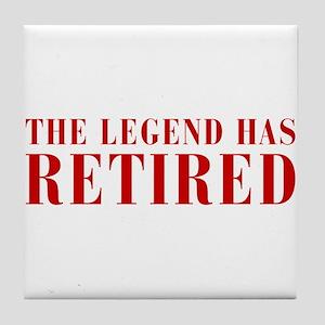 legend-has-retired-BOD-BROWN Tile Coaster