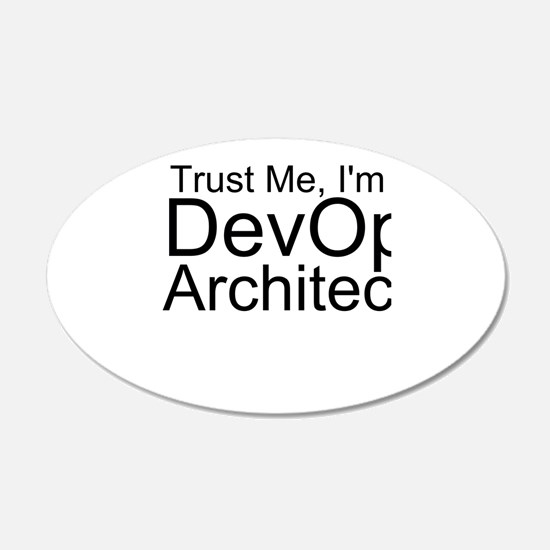 Trust Me, I'm A DevOps Architect Wall Decal