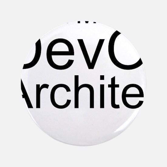 Trust Me, I'm A DevOps Architect Button