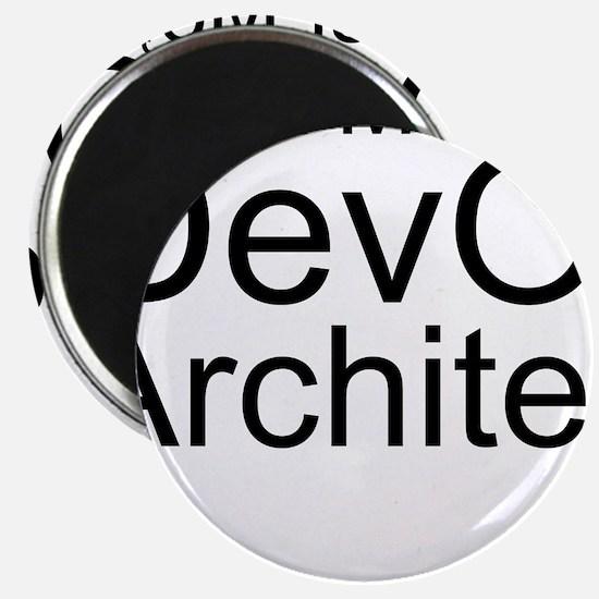 Trust Me, I'm A DevOps Architect Magnets