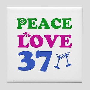 Peace Love 37 Tile Coaster