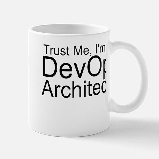 Trust Me, I'm A DevOps Architect Mugs
