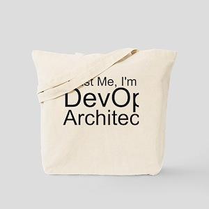 Trust Me, I'm A DevOps Architect Tote Bag