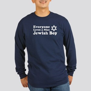 Everyone Loves a Nice Jewish Long Sleeve Dark T-S