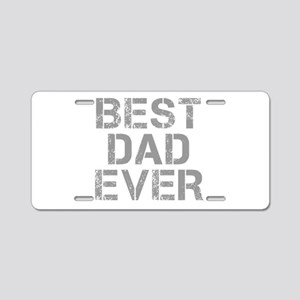 best-dad-ever-CAP-GRAY Aluminum License Plate