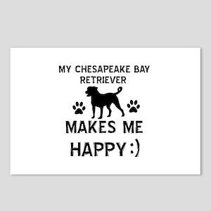 My Chesapeake Bay Retriever dog makes me happy Pos