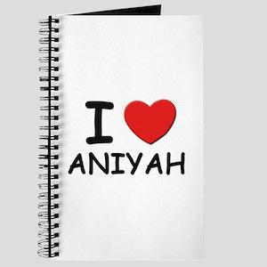 I love Aniyah Journal