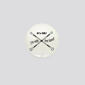 Its OK, Im with the band, Twirler Mini Button