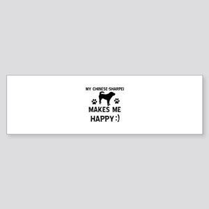 My Chinese Sharpei dog makes me happy Sticker (Bum