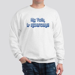 My Twin is Awesome Sweatshirt