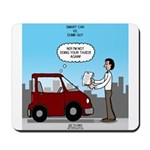 Smart Car vs Dumb Guy Mousepad