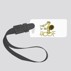 Talk to the Hoof Small Luggage Tag
