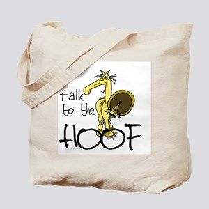 Talk to the Hoof Tote Bag