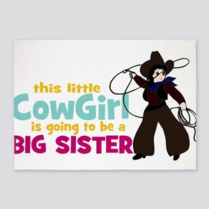 Little Cowgirl Big Sister 5'x7'Area Rug